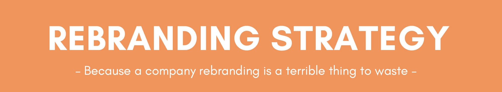Keys To Successful Rebranding Strategy