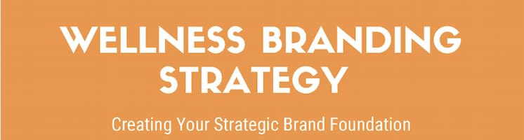 wellness branding strategy